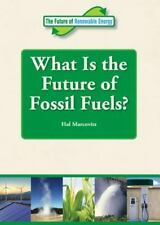 What Is the Future of Fossil Fuels? (Future of Renewable Energy-ExLibrary
