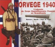 Norvège 1940. L'odyssée du corps expéditionnaire français en Scandinavie.