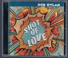 BOB DYLAN SHOT OF LOVE  CD EDITORIALE SIGILLATO!!!