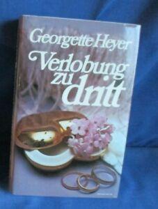 Verlobung zu dritt, Georgette Heyer
