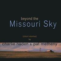 Charlie Haden Pat Metheny - Beyond The Missouri Sky [VINYL]