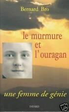 Livre le murmure et l'ouragan Bernard Bro book