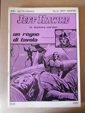 Albi dell' Avventura Serie Jeff Hawke 1977 n°64  [G757] BUONO