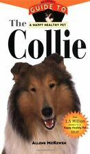 Collie: An Owners Guide to a Happy Healthy Pet (Y