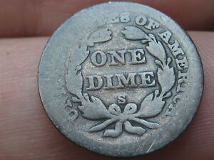 1856-S -1860-S Seated Liberty Silver Dime