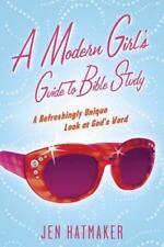 A Modern Girl's Guide to Bible Study, Jennifer Hatmaker, Good Book
