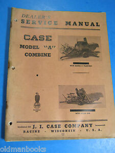 CASE MODEL A COMBINE  DEALERS Service Manual   1948