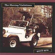 Quick Spin * by The Moving Violations (CD, Jan-2005, The Moving Violations)