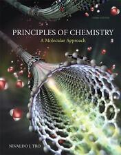 Principles of Chemistry : A Molecular Approach by Nivaldo J. Tro (2014,...