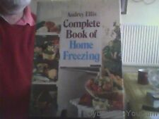 Complete Book of Home Freezing-Audrey Ellis Hardback English Hamlyn 1976