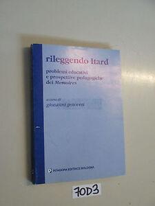 RILEGGENDO ITARD  pedagogia memoires (70 D 3)