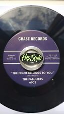 THE FABULIERS 45 RE-THE NIGHT BELONGS TO YOU-60S KILLER GARAGE ROCKER CHASE REC.