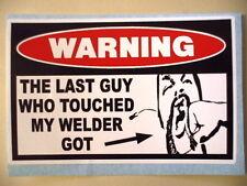 FUNNY WELDER WELDING MIG TIG WIRE HELMET ELECTRODE STICKER DECAL WELDER PC 314