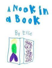 A Nook in a Book by Ellie Caroline (2015, Paperback)