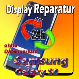 24 Stunden Display Reparatur Samsung Galaxy S8 SM-G950F Frontglas Reparatur
