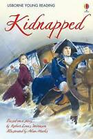 Kidnapped (Usborne Young Reading: Level 3) (3.3 Young Reading Series Three (Purp