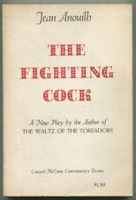 Jean ANOUILH / The Fighting Cock First Edition 1960