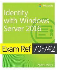 EXAM REF 70-742 - IDENTITY WITH WINDOWS SERVER 2016