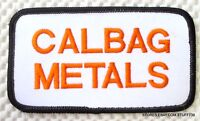 "CALBAG METALS EMBROIDERED SEW ON PATCH TACOMA WASHINGTON 4 1/2"" x 2 1/2"""