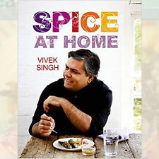 Spice At Home Cook Book By Vivek Singh, NEW Hardback 9781472910905