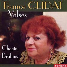 France CLIDAT / Valses Chopin-Brahms / (1 CD) / NEUF