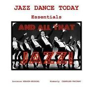 Jazz Dance Today Essentials: The $6 Dance Series by Person-Kriegel, Dr Lorraine