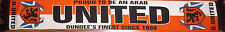 DUNDEE UNITED SCARF FINEST SINCE 1909