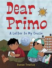 Dear Primo: A Letter to My Cousin  LikeNew