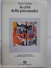 LA CRISI DELLA PSICANALISI Erich Fromm Mondadori Oscar 1979 libro di filosofia