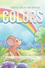 Colors by Sara Elizabeth Stone (2016, Paperback)