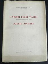 1955 I NOSTRI BUONI VILLIVI SCENETTE RUSTICANE IN VERSI BOSINI E POESIE DIVERSI