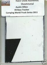 AUSTIN DILLON BASS TRACKER TRUCK SERIES AUTHENTIC NASCAR RACE USED SHEETMETAL #3