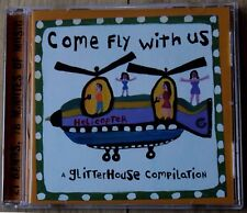 Glitterhouse Records - Come Fly with Us (2000) - A Fine CD