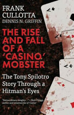 The Rise And Fall Of A 'Casino' Mobster: The Tony Spilotro Story Through A