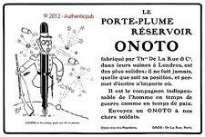 PUBLICITE ONOTO PORTE PLUME RESERVOIR STYLO SOLDAT SIGNE MICH 1913 FRENCH AD PEN