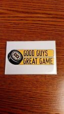 "NHL BOSTON BRUINS ""GOOD GUYS GREAT GAME""  PIN GREAT CONDITION"