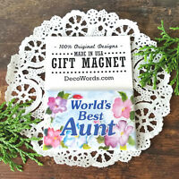 DecoWords Gift Magnet World's Best AUNT We have ALL relatives  Just Ask!Usa New