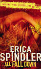 All Fall Down by Erica Spindler (Paperback, 2007)