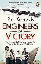 Engineers of Victory: The Problem Solvers Who Turned the Tide in the Second...