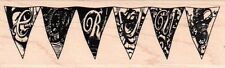 New Stampers Anonymous RUBBER STAMP Cirque circus pennant flags mounted