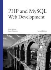 PHP and MySQL Web Development, Second Edition By Luke Welling,  .9780672325250