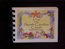 A Taste of the South Carolina Coast Restaurant Recipes Cookbook