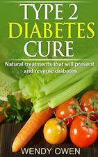 Owen Ms Wendy-Type 2 Diabetes Cure BOOK NUOVO