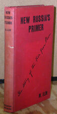 New Russia's Primer: The Story of the 5 Year Plan by M. Ilin-1st Edition-1931