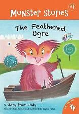 Monster Stories: The Feathered Ogre : A Story from Italy by Fran Parnell (2011,…