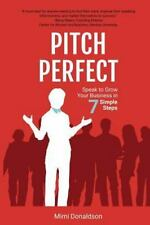 Pitch Perfect: Speak to Grow Your Business in 7 Simple Steps (Paperback or Softb
