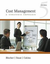 Cost Management: A Strategic Emphasis by Blocher, Edward, Stout, David, Cokins,