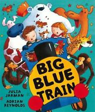 Big Blue Train by Julia Jarman, NEW Book, FREE & , (Paperback)