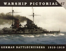 Warship Pictorial 47 - German Battlecruisers 1910-1919