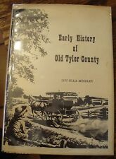 Early History of Old Tyler County Moseley Texas Free US Shipping Rare Signed